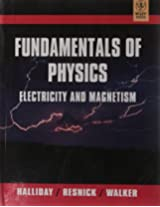Fundamentals of Physics Electricity and Magnetism
