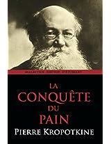 La Conquête du Pain (French Edition)