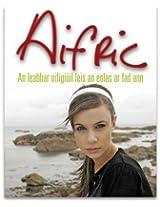 Aifric: An Leabhar Oifigiuil Leis an Eolas Ar Fad Ann