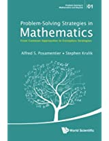 Problem - Solving Strategies in Mathematics: from Common Approaches to Exemplary Strategies (Problem Solving in Mathematics and Beyond)
