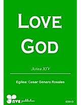 LOVE GOD (Nola kristau bizitzan hazten)