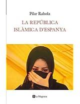 La república islàmica d'espanya (ORIGENS)