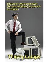 Entretenir votre ordinateur (PC sous Windows) et prévenir les risques