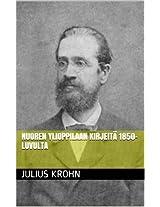 NUOREN YLIOPPILAAN KIRJEITÄ 1850-LUVULTA (Finnish Edition)