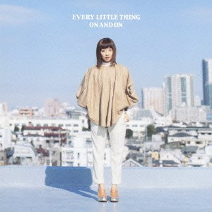Every Little Thing/ON AND ON 【CD+DVD】