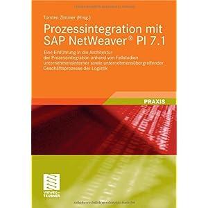 【クリックでお店のこの商品のページへ】Prozessintegration mit SAP NetWeaver- PI 7.1 [ペーパーバック]