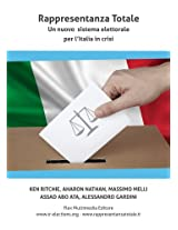 Rappresentanza Totale: Un nuovo sistema elettorale per l'Italia in crisi