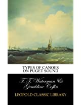 Types of canoes on Puget Sound