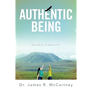 Authentic Being: Dynamic Creativity