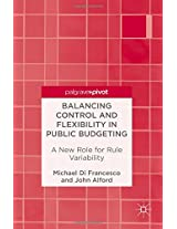 Balancing Control and Flexibility in Public Budgeting: A New Role for Rule Variability