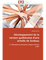 Developpement de La Version Quebecoise D'Une Echelle de Fardeau (Omn.Univ.Europ.)