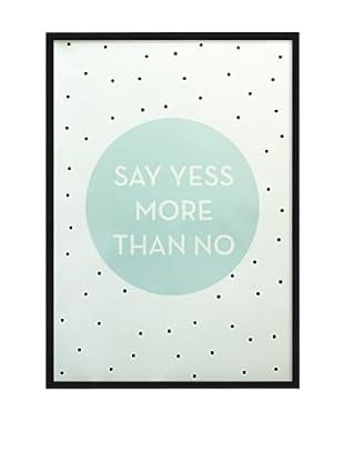 Póster Enmarcado Say Yes