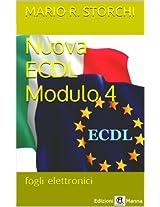 Nuova ECDL - Modulo 4 (fogli elettronici) (Italian Edition)