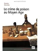 Crime De Poison Au Moyen Age