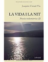 La vida i la nit: Poesia volumètrica (I)