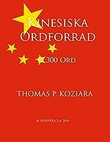 Kinesiska Ordforrad (Swedish Edition)