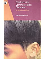 Children with Communication Disorders: An Introductory Text