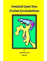 Inventointi Typerä Faces Numbers Kymmenkertainen: Volume 1 (Counting Silly Faces to One Hundred)