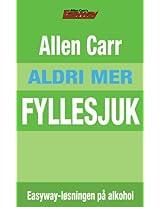 Aldri Mer Fyllesjuk: Easyway-løsningen på alkoholproblemet