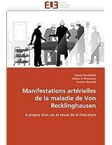 Manifestations Arterielles de La Maladie de Von Recklinghausen (Omn.Univ.Europ.)