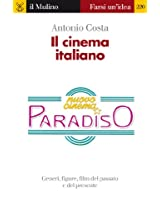 Il cinema italiano (Farsi un'idea)