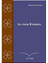 Le Jour Éternel (French Edition)