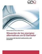 Situacion de Las Energias Alternativas En El Salvador