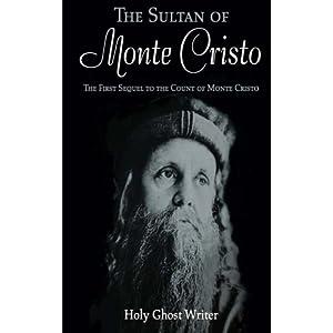 The Sultan of Monte Cristo: Volume 2