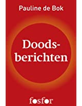 Doodsberichten (Dutch Edition)