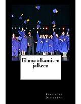 Elama Alkamisen Jalkeen