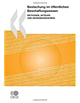 Bestechung Im Offentlichen Beschaffungswesen: Methoden, Akteure Und Gegenmassnahmen