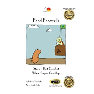 Fond Farewells: Stories That Comfort When Saying Goodbye
