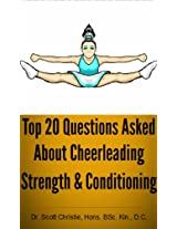 Top 20 Questions Asked about Cheerleading Strength and Conditioning
