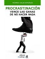 Procrastinación: Vence las ganas de no hacer nada (Spanish Edition)