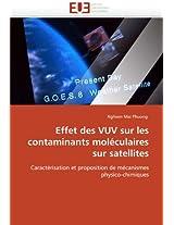 Effet Des Vuv Sur Les Contaminants Moleculaires Sur Satellites (Omn.Univ.Europ.)