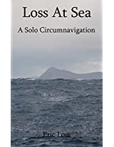 Loss at Sea: A Solo Circumnavigation