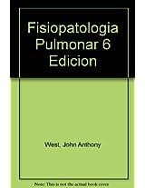Fisiopatologia Pulmonar/ Pulmonary Physiopathology