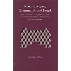 Koranexegese, Grammatik Und Logik (Islamic Philosophy, Theology and Science)