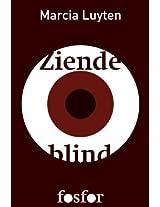 Ziende blind - hoe onze politiek, economie en cultuur 'Afrikaanse' trekken krijgen (Dutch Edition)