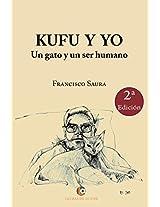 Kufu y yo. Un gato y un ser humano. 2º edición (Spanish Edition)