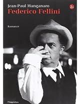 Federico Fellini: Romance (La cultura)