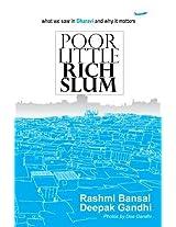 Poor Little Rich Slum