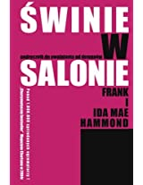 Pigs in the Parlor - POLISH EDITION (Swinie w salonie): A Practical Guide to Deliverance