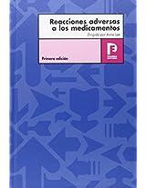 Reacciones Adversas a los Medicamentos / Adverse Drug Reactions: Primera Edicion