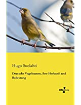 Deutsche Vogelnamen, ihre Herkunft und Bedeutung (German Edition)