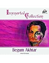 Immortal Collection BEGAM AKHTAR GHAZAL