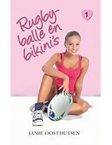 Rugbyballe en bikini's (Eerste liefde)