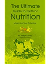 The Ultimate Guide to Triathlon Nutrition: Maximize Your Potential