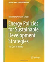 Energy Policies for Sustainable Development Strategies: The Case of Nigeria (Frontiers in African Business Research)