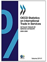 OECD Statistics on International Trade in Services, Volume 2011 Issue 1: Detailed Tables by Service Category